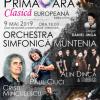 """Concertul extraordinar """"PRIMĂVARA CLASICĂ EUROPEANĂ"""", azi, la Târgovişte"""