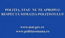 Campanie M.A.I. Respectă somaţia poliţistului. Video