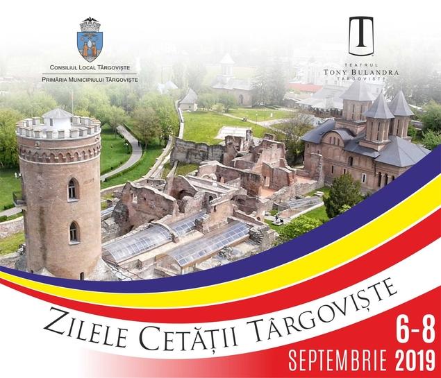 Zilele Cetăţii Târgovişte! Nu rataţi evenimentele între 6 şi 8 septembrie