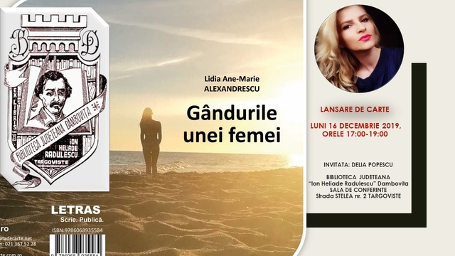 """Lidia Ane-Marie Alexandrescu ne dezvăluie – """"Gândurile unei femei"""""""