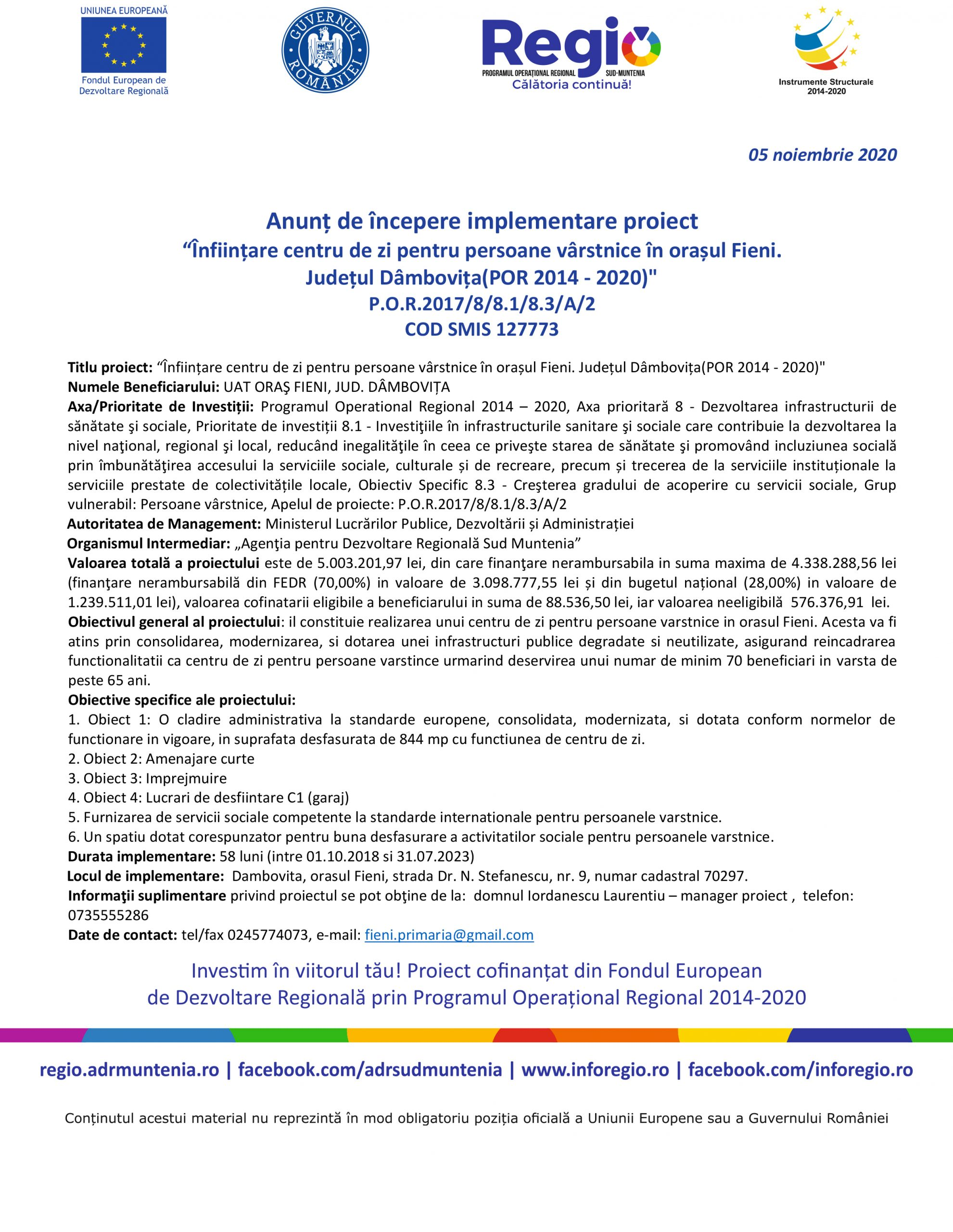 """Anunț de începere implementare proiect """"Înființare centru de zi pentru persoane vârstnice în orașul Fieni.  Județul Dâmbovița(POR 2014 – 2020)"""" POR/2017/8/81/8.3/A/2 COD SMIS 127773"""